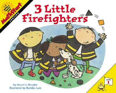 3 Little Firefighters By Murphy, Stuart J./ Lum, Bernice (ILT)