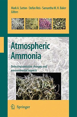 Atmospheric Ammonia By Sutton, Mark A. (EDT)/ Reis, Stefan (EDT)/ Baker, Samantha M. H. (EDT)